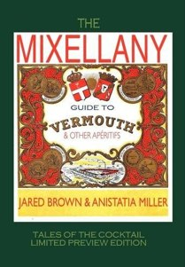 The Mixellany Guide to Vermouth and Other Apritifs